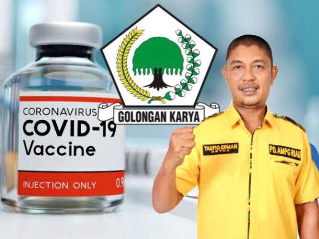 Taufiq Erman Ajak Kader Golkar dan Seluruh Masyarakat Riau Sukseskan Vaksinasi COVID-19