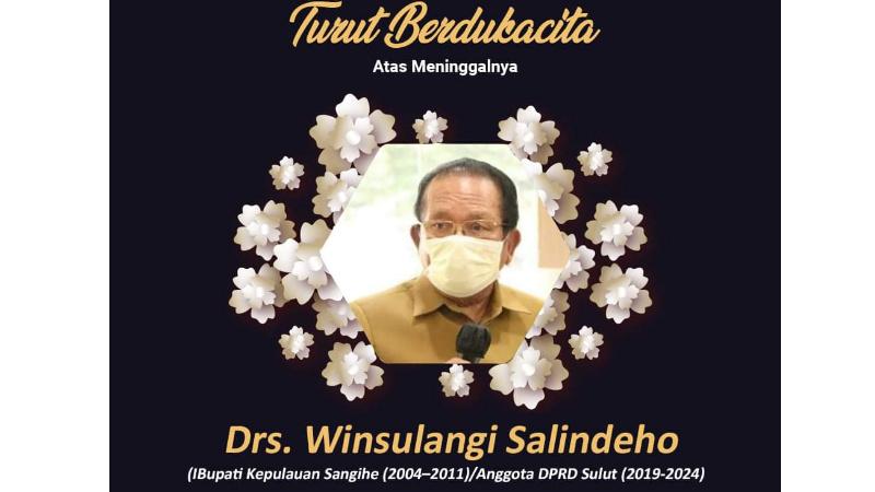 Anggota Fraksi Golkar DPRD Sulawesi Utara, Winsulangi Salindeho Meninggal Dunia